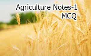 agriculture notes mcq
